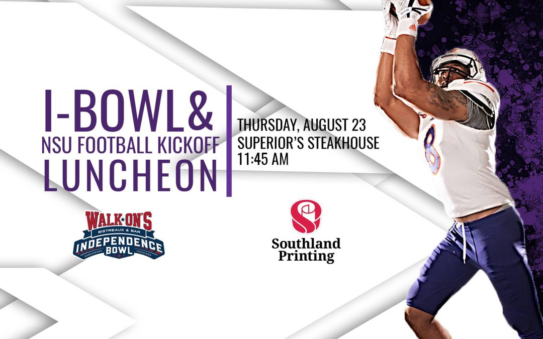 Walk-On's Independence Bowl and Northwestern State Football Set to Host Annual Kickoff Luncheon
